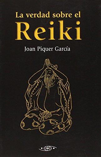 Verdad Sobre El Reiki, La (Filosofia Oriental)