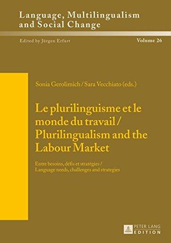 Le plurilinguisme et le monde du travail : Entre besoins, défis et stratégies