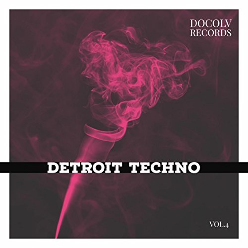 Detroit Techno, Vol. 4