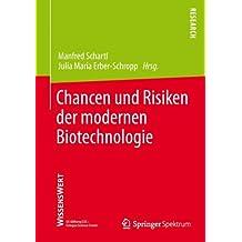 Chancen und Risiken der modernen Biotechnologie