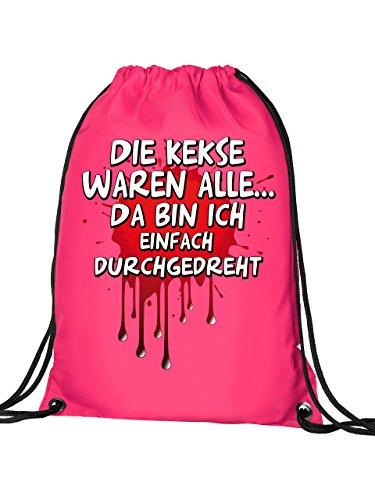 DIE KEKSE WAREN ALLE... DA BIN ICH EINFACH DURCHGEDREHT 4843 Turnbeutel (Pink)