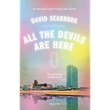 All The Devils Are Here (Granta Editions)