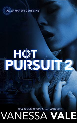 Hot Pursuit - 2 (Romantische Thriller)