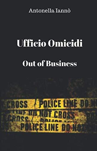 Ufficio Omicidi Out of Business