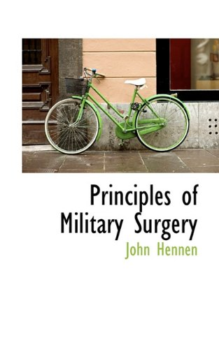 Principles of Military Surgery