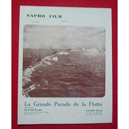 Dossier de presse de La grande Parade de la Flotte (1926) - déplié 44x54cm – Film de Hewett avec Henri Stuart, Gœtrhe, Esterhazy – Photos sépia - résumé scénario – Bon état.