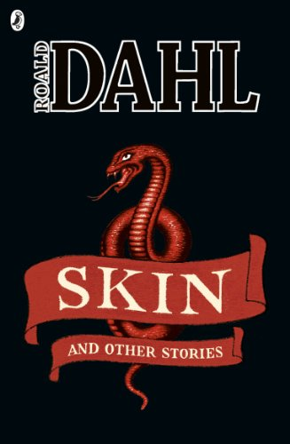 Skin and Other Stories (Roald Dahl Short Stories)