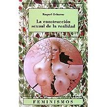 La construcción sexual de la realidad: Un debate en la sociología contemporánea de la mujer (Feminismos)