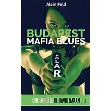 Budapest Mafia Blues