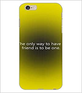 PrintDhaba Quote D-2880 Back Case Cover for APPLE IPHONE 6S (Multi-Coloured)