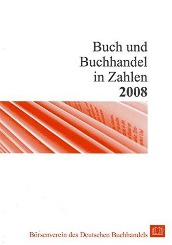 Buch und Buchhandel in Zahlen 2008