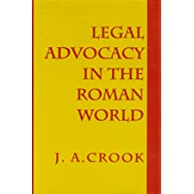 Legal Advocacy in the Roman World