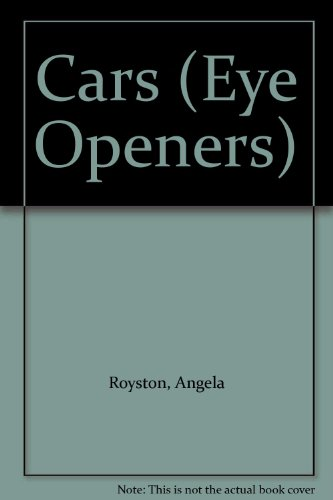 Cars (Eye Openers S.) por Angela Royston
