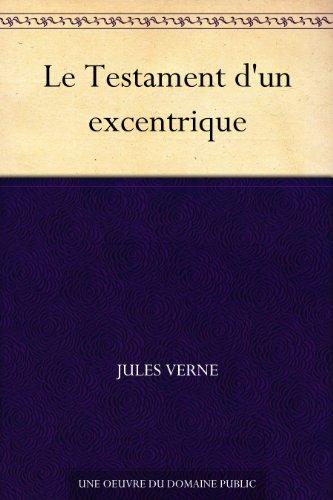 Couverture du livre Le Testament d'un excentrique
