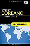 Aprender Coreano - Rápido / Fácil / Eficaz: 2000 Vocablos Claves