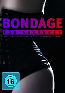 Bondage für Anfänger - Anleitung zum erotischen Fesseln