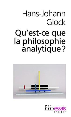 Qu'est-ce que la philosophie analytique?