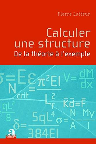 Calculer une structure : De la théorie à l'exemple