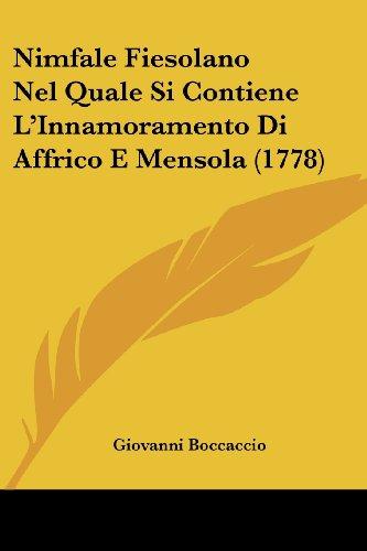 Nimfale Fiesolano Nel Quale Si Contiene L'Innamoramento Di Affrico E Mensola (1778)
