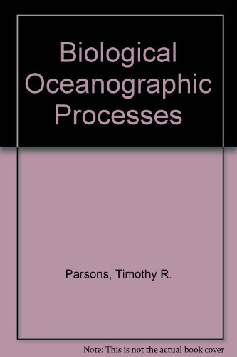 biological-oceanographic-processes-by-parsons-timothy-r-takahashi-masayuki