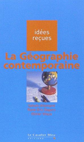 La Géographie contemporaine