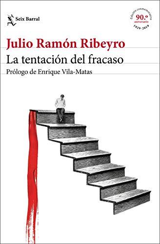 La tentación del fracaso (ed. conmemorativa): Prólogo de Enrique Vila-Matas: 1 (Biblioteca Breve)