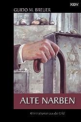 Alte Narben: Kriminalroman aus der Eifel (Opa Bertold 3)