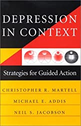 Depression in Context: Strategies for Guided Action (Norton Professional Books) by Michael E. Addis Ph.D. (2001-06-17)