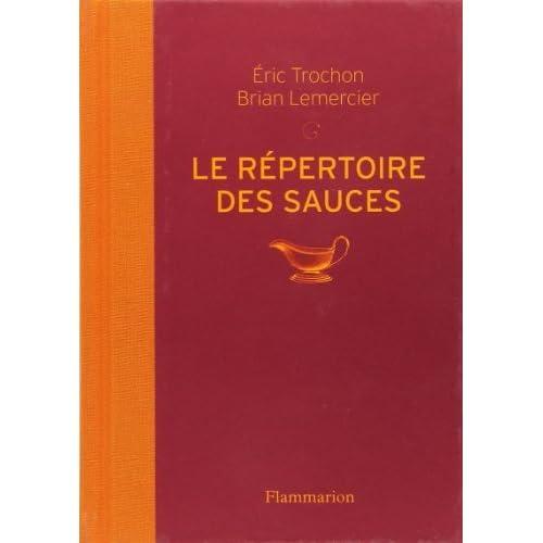 R?PERTOIRE DES SAUCES (LE) by ?RIC TROCHON