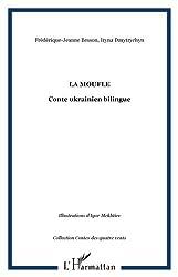 La Moufle : Edition bilingue français-ukrainien