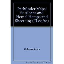 Pathfinder Maps: St.Albans and Hemel Hempstead Sheet 1119 (TL00/10)