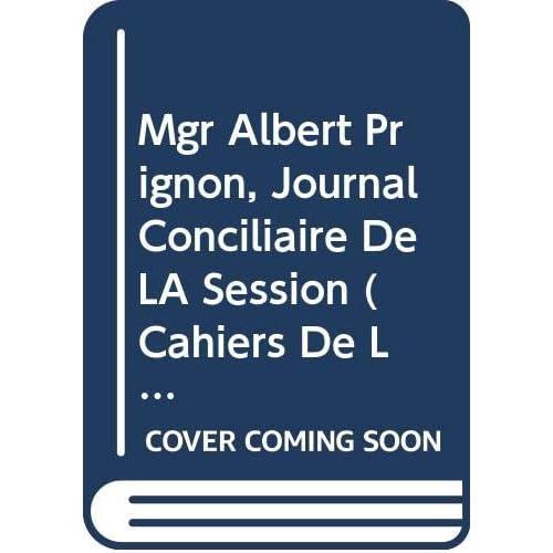 Mgr Albert Prignon, Journal Conciliaire De LA Session