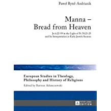 Manna: Bread from Heaven