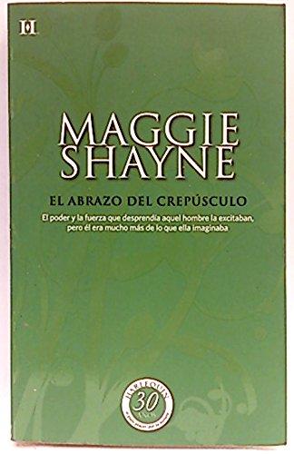 Descargar Libro El abrazo del crepúsculo de Maggie Shayne