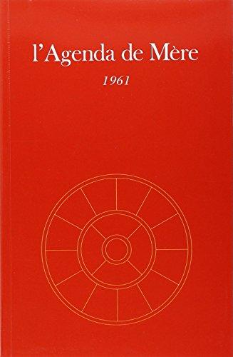 Agenda de Mere - Tome 2 - 1961 - Ne par Satprem