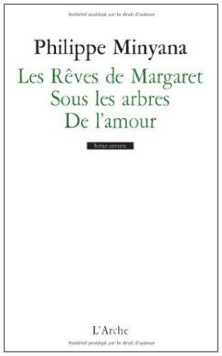 Les rêves de Margaret / Sous les arbres / de lamour (Scène ouverte