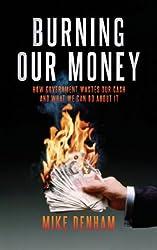 Burning Our Money