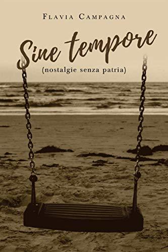 Sine tempore (nostalgie senza patria) (Italian Edition) eBook ...