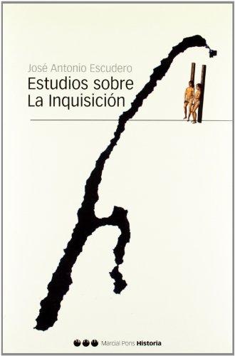 ESTUDIOS SOBRE LA INQUISICIÓN (Biblioteca clásica)