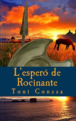 L'espero de Rocinante (Catalan Edition)