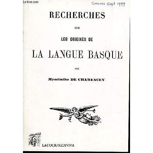 Recherches sur les origines de la langue basque (Rediviva)