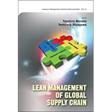 LEAN MANAGEMENT OF GLOBAL SUPPLY CHAIN (Japanese Management and International Studies, Band 12)