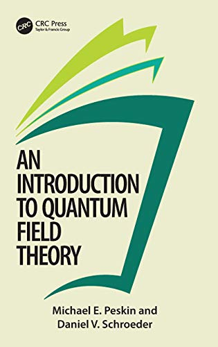 Preisvergleich Produktbild An Introduction To Quantum Field Theory (Frontiers in Physics)