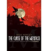 [( The Curse of the Wendigo )] [by: Rick Yancey] [Oct-2010]