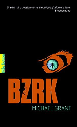BZRK (Tome 1) par Michael Grant
