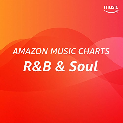 Amazon Music Charts: R&B & Soul