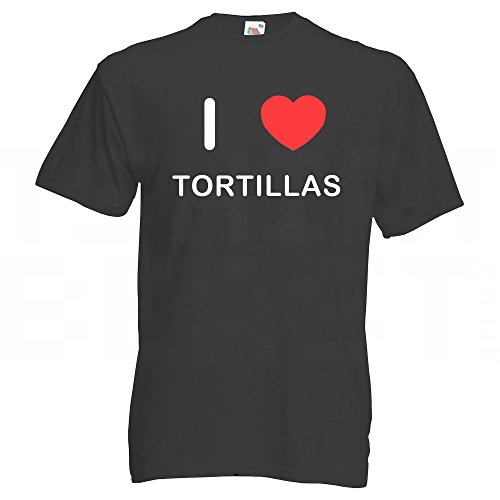 I Love Tortillas - T-Shirt Schwarz