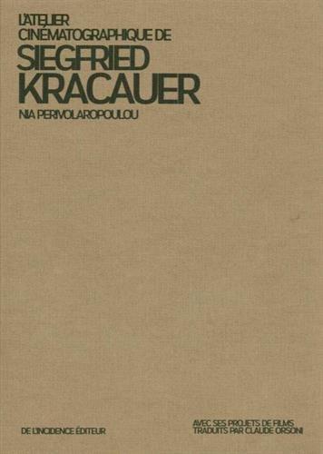L'atelier cinématographique de Siegfried Kracauer