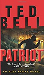 Patriot: An Alex Hawke Novel by Ted Bell (2016-06-30)