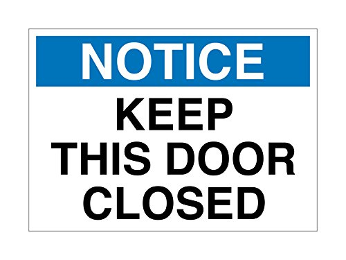 Imprint 360 AS-10020P Plastic (PVC) Workplace Notice Keep this Door Closed  Sign, 7